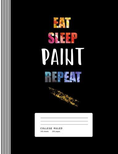 Birthday Gifts For Girls Eat Sleep Paint Repeat Inspirational Quote Art Students T Amazon