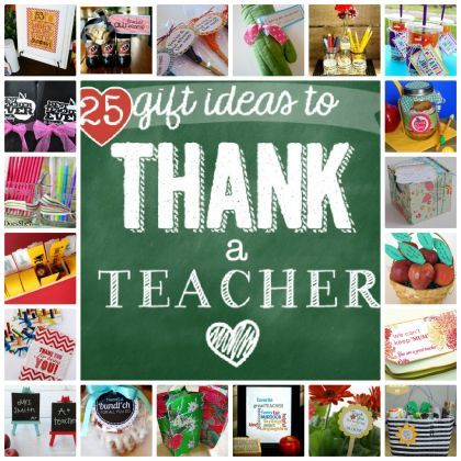 Teacher Appreciation 25 Gift Ideas To Thank A