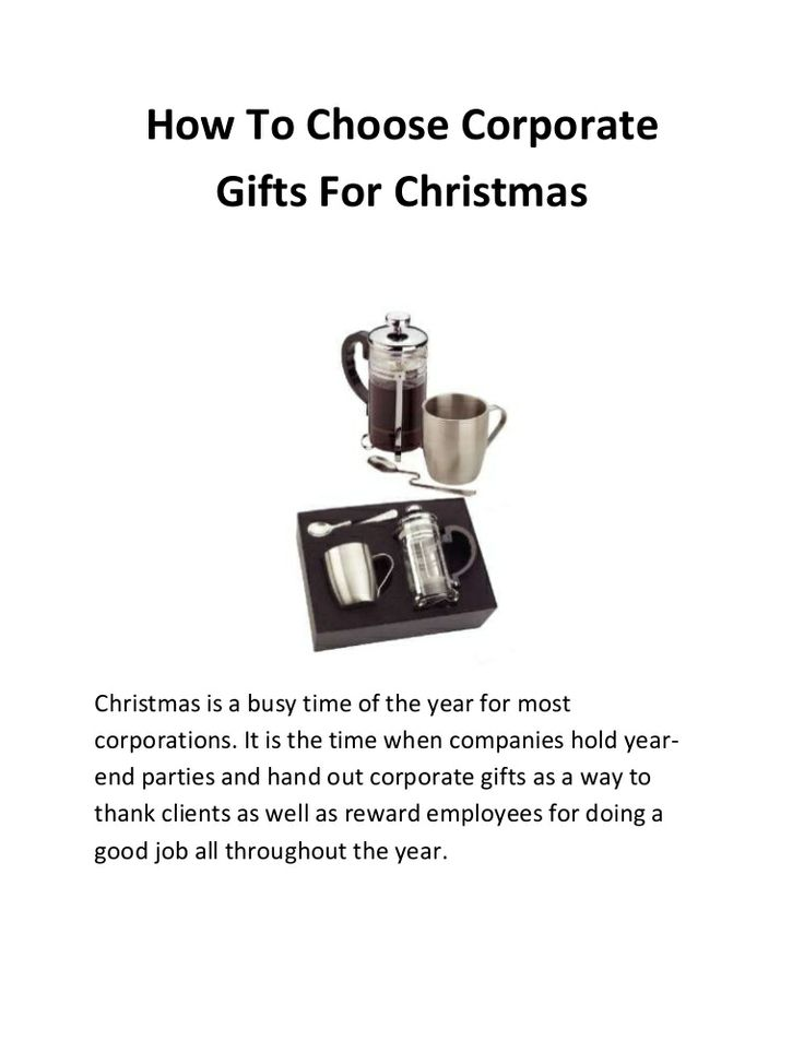 How to choose corporate gifts for Christmas by Steve Charles via slideshare; cor...