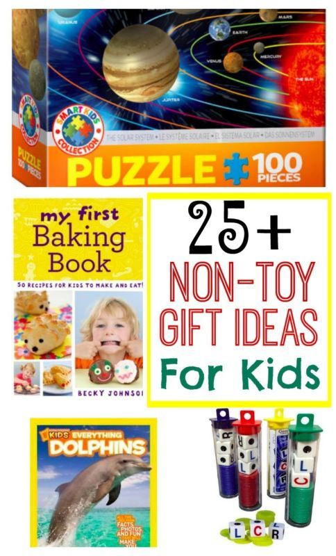 25 + non-toy gift ideas for kids
