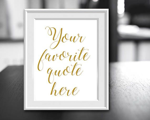 Custom Quote Print, Your Favorite Saying, Your Own Quote, Your Font Choice, Your...