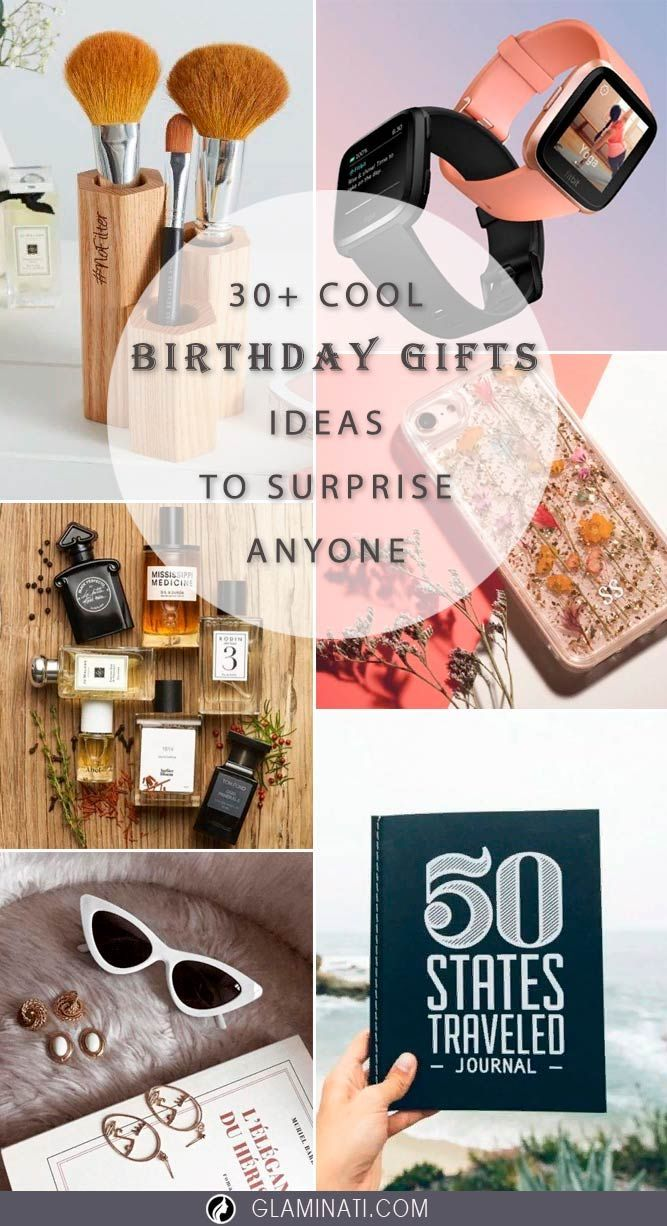 Looking For Creative Birthday Gifts Best Friend Boyfriend Sister