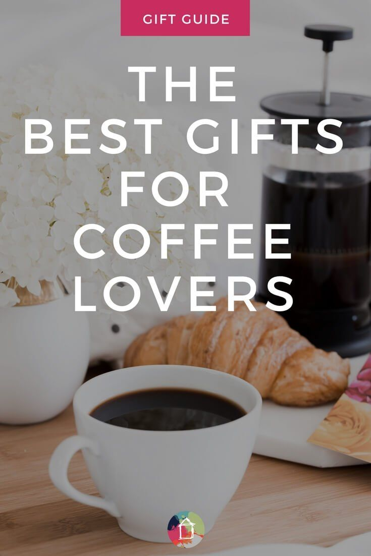 Raise your hand if you or someone in your life LOVES coffee. This list has the p...