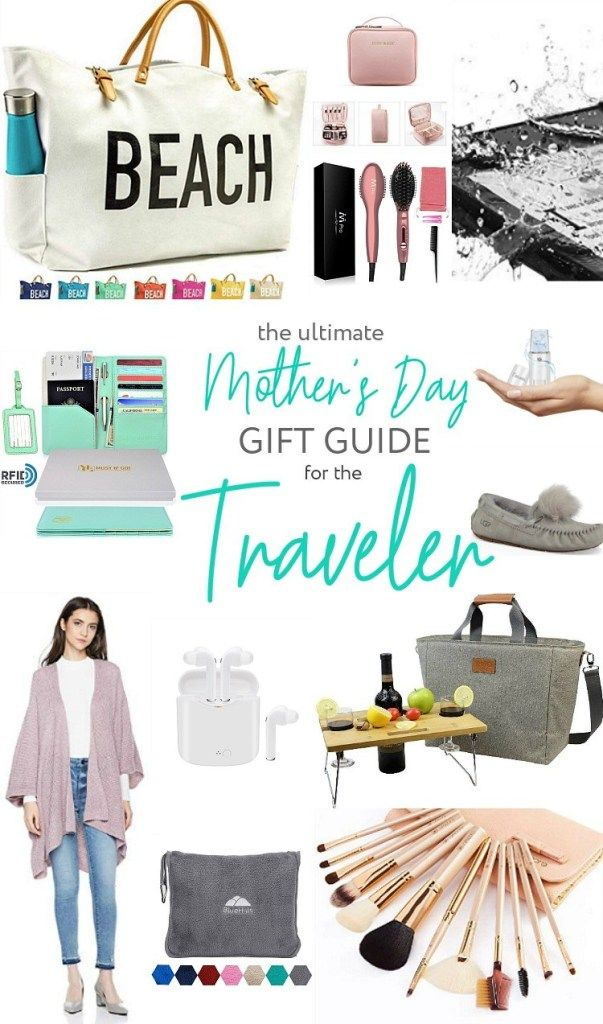 The ULTIMATE Mother's Day Gift Guide for the Traveler! For the mom who loves...