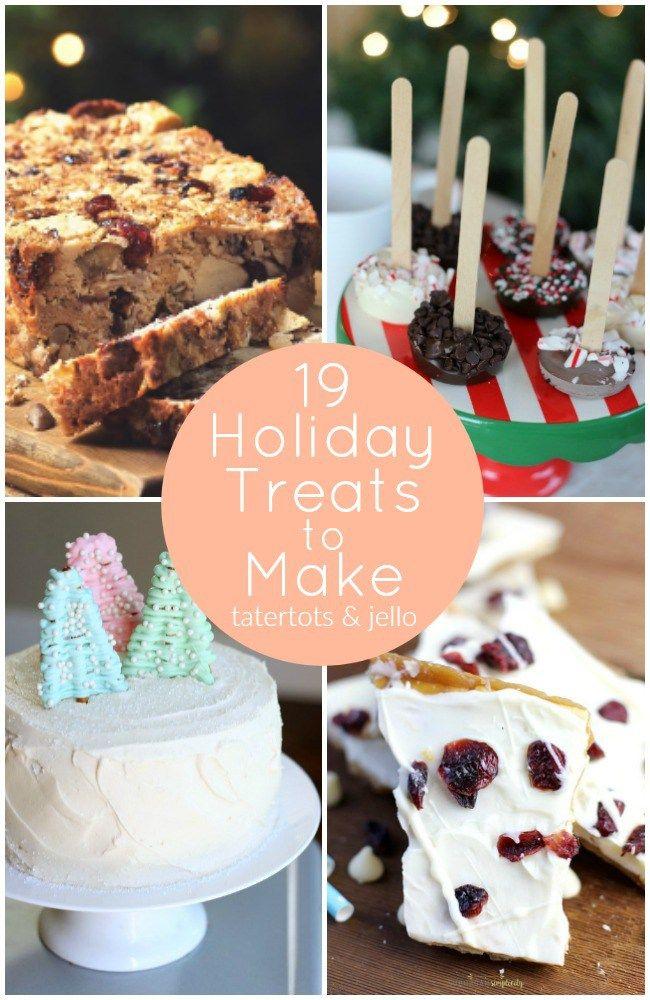Great Ideas -- 19 Holiday Treats to Make!