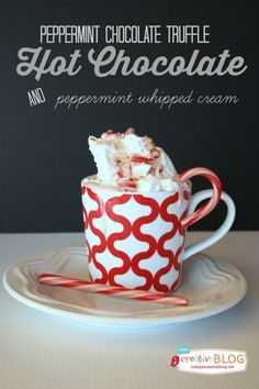 Homemade Peppermint Hot Chocolate | Use up your candy canes for your next batch ...